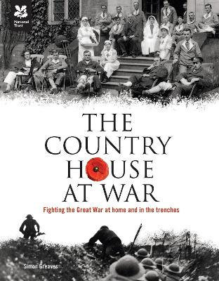 The Country House at War: Life Below Stairs and Above Stairs During the War