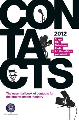 Contacts: Stage, Television, Film & Radio: 2012