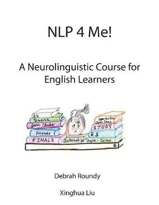 Nlp 4 Me! a Neurolinguistic Course for English Learners