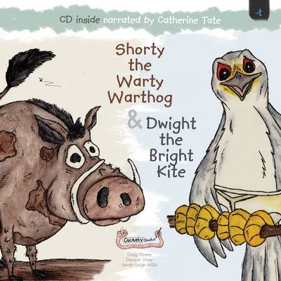 Shorty the Warty Warthog & Dwight the Bright Kite