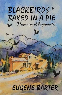 Blackbirds Baked in a Pie: Memoirs of Rozinante