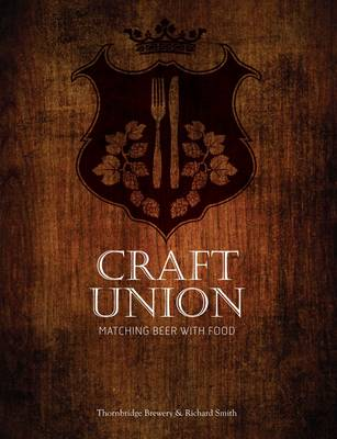 Craft Union: Matching Beer with Food