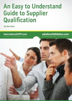 An Easy to Understand Guide to Supplier Qualification