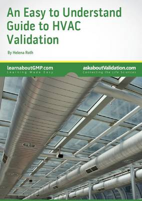 An Easy to Understand Guide to HVAC Validation
