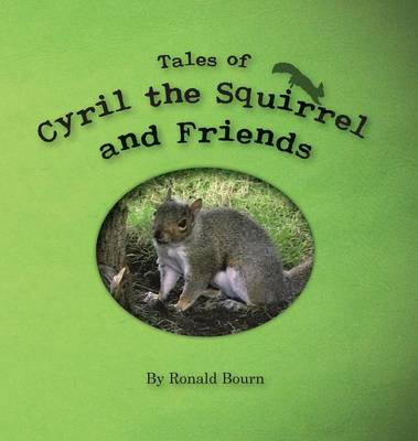 The Adventures of Cyril the Squirrel