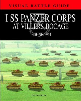 1st Ss Panzer Corps at Villers-Bocage: 13th July 1944