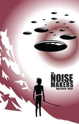 The Noise-Makers