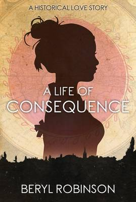 A Life of Consequence