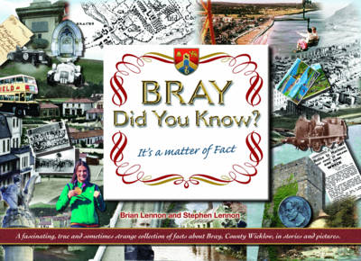 Bray: Did You Know...?