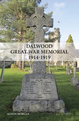 Dalwood Great War Memorial 1914-1919
