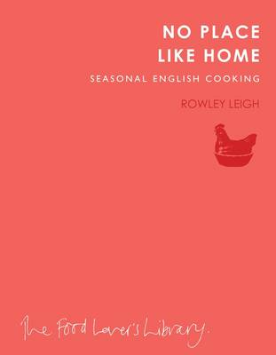 No Place Like Home: Seasonal English Cooking