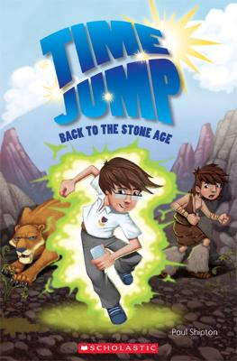 Time Jump: Back to the Stone Age