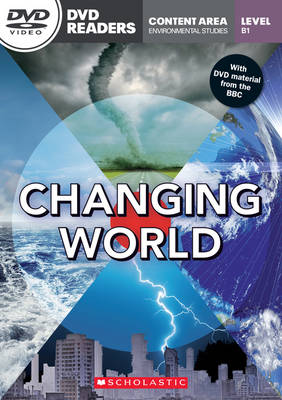 Changing World - Reader with DVD - Level B1 ( 1,500 headwords ) - Environmental Studies Content
