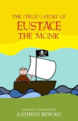 The (True?) Story of Eustace the Monk