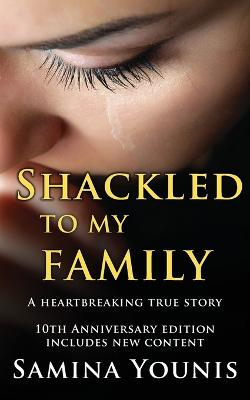 Shackled to My Family