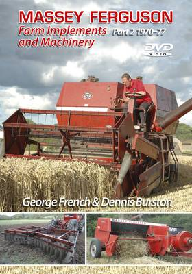 Massey Ferguson Implements and Machinery: Pt. 2: 1970-1977