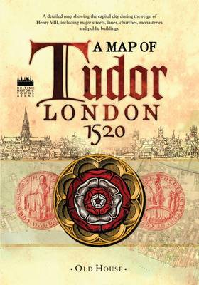 Historical Map of Tudor London, c.1520: A detailed street map of...