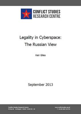 Legality in Cyberspace: The Russian View