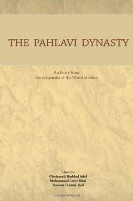 Pahlavi Dynasty: An Entry from Encyclopaedia of the World of Islam