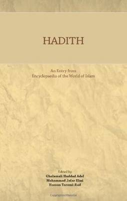 Hadith: An Entry from Encyclopaedia of the World of Islam