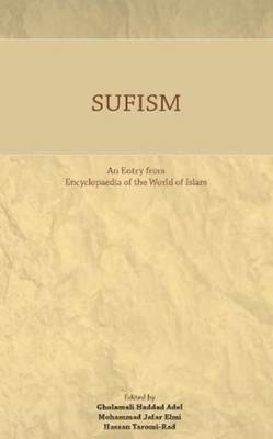 Sufism: An Entry from Encyclopaedia of the World of Islam