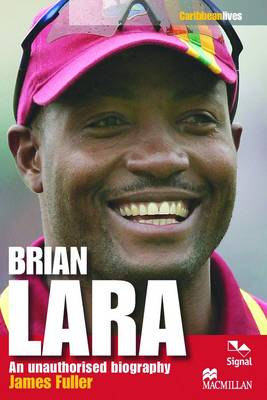 Brian Lara: An Unauthorised Biography