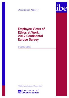 Employee Views of Ethics at Work: 2012 Continental Europe Survey