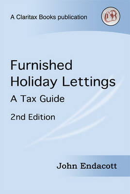 Furnished Holiday Lettings: A Tax Guide