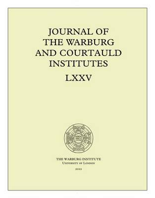 Journal of the Warburg and Courtauld Institutes, v. 75 (2012)