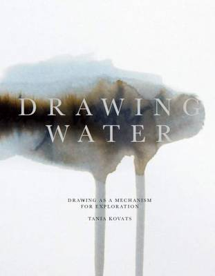 Drawing Water: Drawing as a Mechanism for Exploration
