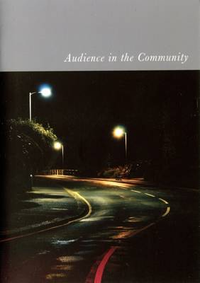 Audience in the Community: 2010