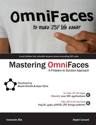 Mastering OmniFaces: A Problem to Solution Approach
