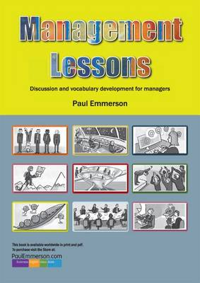 Management Lessons: Discussion and Vocabulary Development for Managers: Teacher's Resource Book