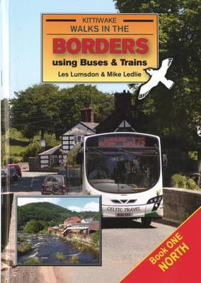 Walks in the Borders Using Buses and Trains