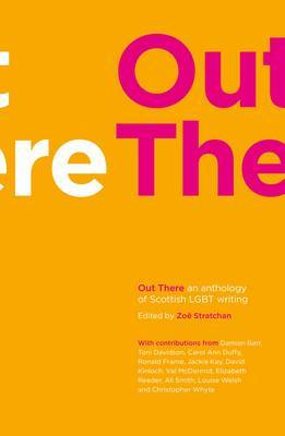 Out There: An Anthology of Scottish...