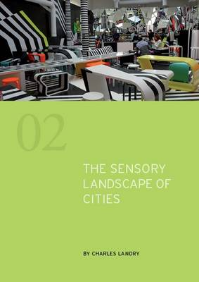 The Sensory Landscape of Cities