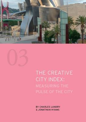 The Creative City Index: Measuring the Pulse of the City