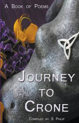 Journey to Crone: A Book of Poems