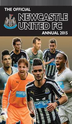 Official Newcastle United FC 2015 Annual