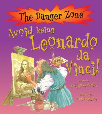 Avoid Being Leonardo Da Vinci!