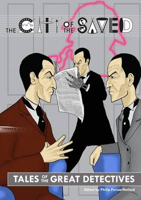 Tales of the Great Detectives: Sherlock Holmes in the City of the Saved