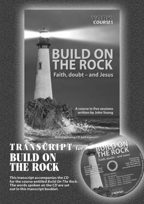 Build on the Rock Transcript: Faith, Doubt - and Jesus