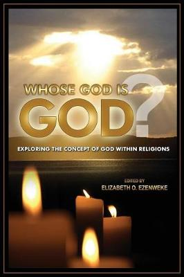 Whose God Is God?: Exploring the Concept of God Within Religions