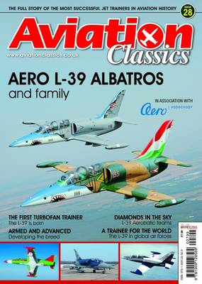 Aero L-39 Albatros: And Family: 2015: 28