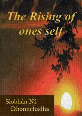 The Rising of Ones Self