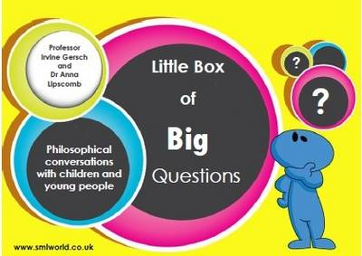 The Little Box of Big Questions: Philosophical and Meaningful Conversations with Children and Young People
