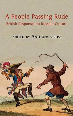 A People Passing Rude: British Responses to Russian Culture