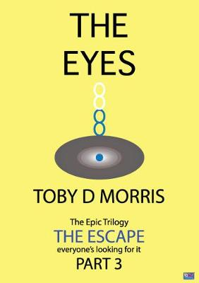 The Escape: Part 3: The Eyes