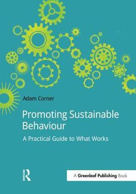 Promoting Sustainable Behaviour: A practical guide to what works