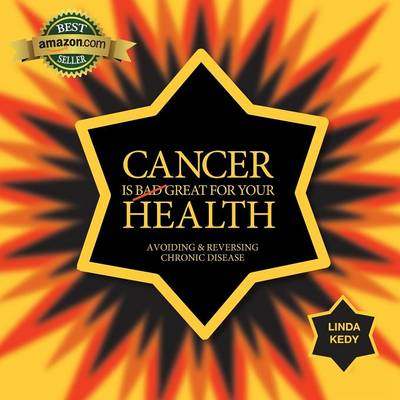 Cancer is Great for Your Health